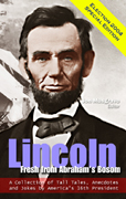 Lincoln: Fresh from Abraham's Bosom