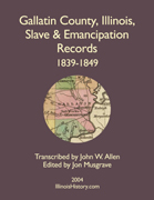 Gallatin County, Illinois, Slave & Emancipation Records, 1839-1849
